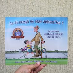 Avis as tu rempli un seau aujourd'hui carol mc cloud Culture Day, French Language Lessons, Zen, Album Jeunesse, Elementary Schools, Parents, Positivity, Activities, Baseball Cards