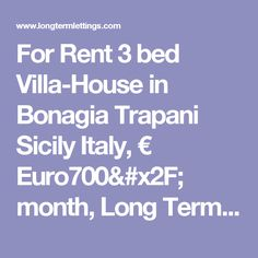 For Rent 3 bed Villa-House in Bonagia Trapani Sicily Italy, € Euro700/ month, Long Term Lettings - , 91019 Monthly rentals (tav_4925444)