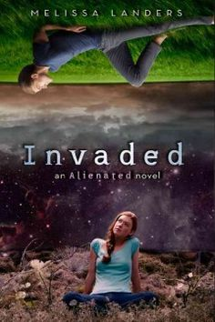 Invaded: An Alienated Novel by Melissa Landers - Cara and Aelyx maintain their extremely long-distance relationship, with Cara continuing as an exchange student and becoming human representative to a panel preparing for a human colony on L'eihr and Aelyx working on a campaign to improve human-L'eihr relations, which soon makes him a target of extremists.