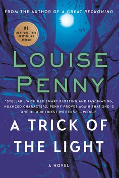 A Trick of the Light, by Louise Penny