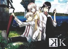 K Project. (I really don't care that they resemble Sion and Nezumi the way they do, I just adore Kuro and Shiro from this series. And Neko, well, she is a cat, so of course I love her too. I love the whole anime.)