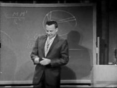 Cool early 60s video of physicist Richard Feynman!!!!    The talk itself is great and covers some important stuff. (Of course, it's Feynman!) The key thing here is the connection between theoretical understandings of how the universe works and practical observations.
