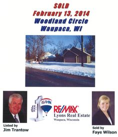 Sold on Woodland Circle, Waupaca, WI by Jim Trantow and Faye Wilson, RE/MAX Lyons Real Estate LyonsRealEstateWI.com