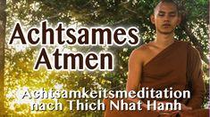 Achtsames Atmen | Achtsamkeitsmeditation nach Thich Nhat Hanh | Atemmedi...