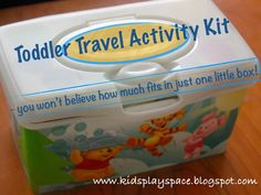 Toddler travel activity kit. Some great ideas for little things to bring to keep toddlers occupied for a long time.