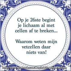 Op je 26ste begint je lichaam cellen af te breken ..... Funny Sports Quotes, Sports Humor, Funny Quotes, Me Quotes, Qoutes, Aperture Photography, Funny Illustration, Funny Fails, Funny Texts