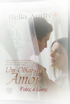 Um olhar de Amor - Bella Andre - Os Sullivan #01 @Novo_Conceito