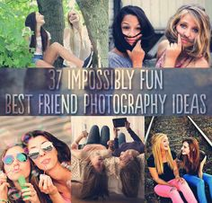 37 Impossibly Fun Best Friend Photography Ideas. Even though as a rule I don't like having my picture taken...