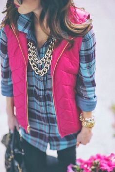 Fuschia vest with plaid blue shirt....perfection!!