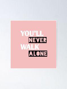 You'll Never Walk Alone, Walking Alone, Liverpool Fc, Prints, Poster, Billboard