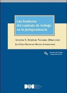 Las fronteras del contrato de trabajo en la jurisprudencia