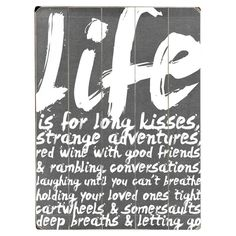 Life is for Long Kisses
