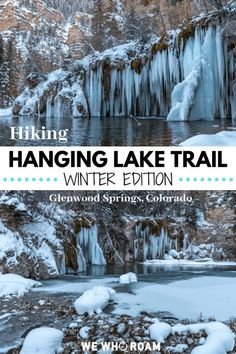 Hike Hanging Lake Trail, Colorado - Winter Edition Hike through Glenwood Canyon to see the frozen Hanging Lake during winter. Massive icicles, snow covered trees, and a solid workout in just miles. Estes Park Colorado, Aspen Colorado, Denver Colorado, Colorado National Parks, Colorado Winter, Visit Colorado, Colorado Hiking, Colorado Mountains, Colorado Springs
