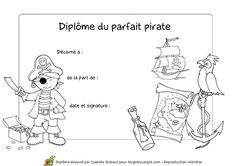 Diplôme du parfait pirate Pirate Birthday, Pirate Theme, Pirate Party, Pirate Preschool, Activities For Kids, Parfait, Centre, Images, Plushies
