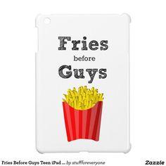 Fries Before Guys Teen iPad Mini Case