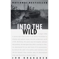 The tragic and inspiring story of Alexander Supertramp, also known as Chris Mccandless.  http://www.goodreads.com/book/show/1845.Into_the_Wild