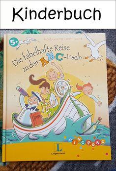 Die fabelhafte Reise zu den ABC-Inseln – Ein wunderschönes Kinderbuch!  Auch zu diesem Buch gibt es zu sagen, dass die Ideen einfach hinreißend sind und die Geschichte richtig Spaß macht, auch dem Vorleser.