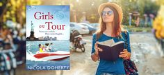 Girls on tour by Nicola Doherty book review. Whether your planner or pantser, GIRLS ON TOUR is a hilarious holiday must read that will keep you entertained wherever you find yourself.