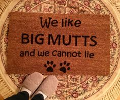 We Like Big Mutts And We Cannot Lie, Dog Door Mat, Custom Door Mat, Door  Mats With Sayings, Dog Lover Door Mat, Funny Door Mat, Paw Prints
