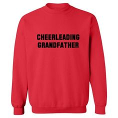 So Relative! Cheerleading Grandfather Adult Sweatshirt (Red, 4XL) Makes a great gift!. 7.75 oz., 50/50 cotton/polyester. Pill-resistant and softer air-jet spun yarn. Double-needle stitched collar, shoulders, armholes, cuffs and waistband. 1x1 athletic rib kint cuffs and waistband with Spandex.  #So_Relative! #Apparel