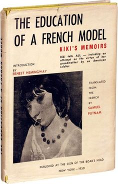 Education of a French Model. Kiki de Montparnasse.