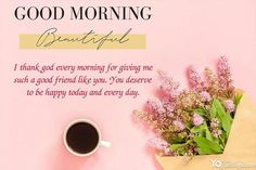 Write Wishes On Sweet Good Morning Greetings Cards Good Morning Greeting Cards, Happy Good Morning Quotes, Morning Quotes Images, Good Morning Prayer, Good Morning Picture, Good Morning Flowers, Good Morning Messages, Good Morning Greetings, Morning Prayers