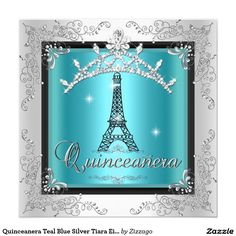 Quinceanera Teal Blue Silver Tiara Eiffel Tower 5.25x5.25 Square Paper Invitation Card