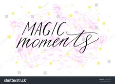 Magic moments handwritten text vector