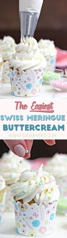 This is the Easiest Swiss Meringue Buttercream recipe you'll ever make! Once you try it, you'll want to use it to cover all of your cake. Swiss Meringue Buttercream, Buttercream Recipe, Meringue Cake, Meringue Powder, White Chocolate Buttercream, Cake Decorating Tips, Cookie Decorating, Cupcake Recipes, Dessert Recipes