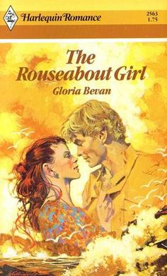 The Rouseabout Girl (Harlequin Romance, #2563)
