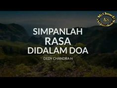 Simpanlah rasa di dalam Doa ( Dedy Chandra H ) Simple Life Quotes, Love Me Quotes, Hijab Quotes, Muslim Quotes, Islamic Inspirational Quotes, Islamic Quotes, Quran Quotes, Qoutes, All About Islam