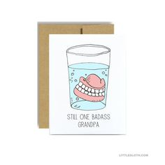 Badass grandpa funny fathers day card  teeth still by LittleSloth