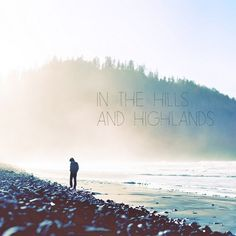 Hello Seattle, I am a mountaineer in the hills and highlands.