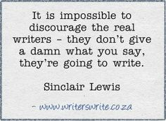Real writers don't give up!