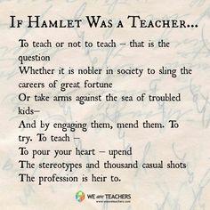 If Hamlet Was a Teacher... :)  Click to read the full speech! #weareteachers