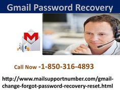 If you are willing to Gmail Password Recovery of your account then you need to place a call at 1-850-316-4893 where you will be connected to our experts who will handle all your queries and offer you the effective solution which is fruitful for you . So, don't waste your time thinking, just make contact with us and say ta-ta to your issues. For more visit us our site. http://www.mailsupportnumber.com/gmail-change-forgot-password-recovery-reset.html
