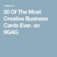 30 Of The Most Creative Business Cards Ever. on 9GAG