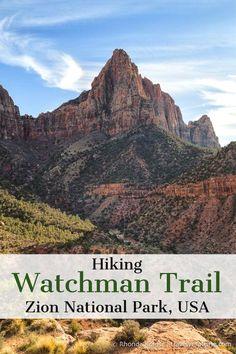 Hiking Watchman Trail in Zion National Park Zion Nationalpark Usa Travel Guide, Travel Usa, Travel Guides, Travel Tips, Travel Info, Travel Goals, Usa Roadtrip, Florida Keys, Nationalparks Usa