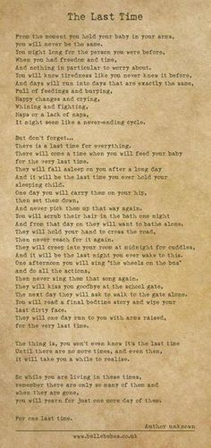 The Last Time Poem. Grab some tissues.  Seriously.