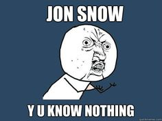 Just a little Game of Thrones humor while waiting for winter to come...