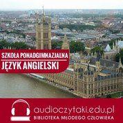 Angielski Kursy Audio: Kurs maturalny - Język angielski - Szkoła ponadgimnazjalna - audiobook