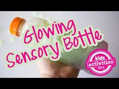 Glowing Sensory Bottle for Bedtime – Kids Activities Blog
