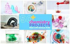 50+ chemistry projects that will amaze kids and foster a love of this branch of science.