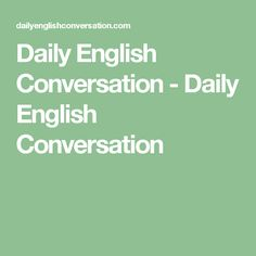 daily conversation in english for speaking pdf