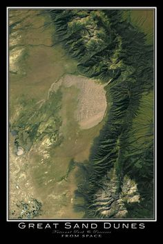 Great Sand Dunes National Park Colorado From Space Satellite Art Poster Camping Spots, Go Camping, Camping Cabins, Luxury Camping, Ways To Travel, Travel Advice, Hotel Secrets, Stay The Night, Dune