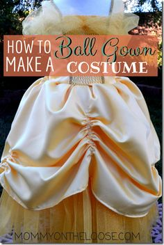 How to make a ball gown (Cinderella, Belle, etc) Halloween costume