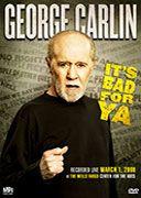 George Carlin - It's bad for ya