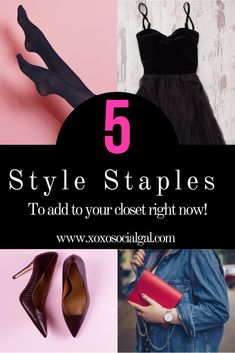 The five biggest style staples you need in your closet right now!