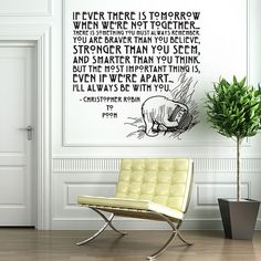 Vinyl Wall Decal Sticker Art - I'll Always Be With You - Winne the Pooh quote. etsy.com $32.95
