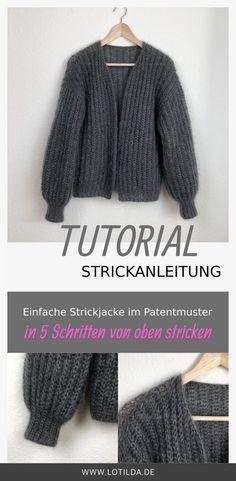 87614948994870 Tutorial - Strickanleitung - Einfache Strickjacke im Patentmuster von oben  stricken